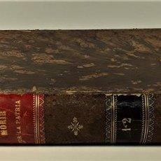 Libros antiguos: MORIR POR LA PATRIA. 2 TOMOS EN I VOLUMEN. EDIT. MOLINAS. BARCELONA. S/F.. Lote 166771354