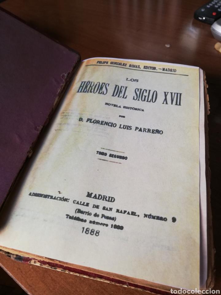 Libros antiguos: LOS HEROES DEL SIGLO XVII. 1ª EDICIÓN FELIPE GONZALEZ ROJAS,1888. 2 VOLÚMENES COMPLETOS. VER FOTOS - Foto 13 - 167033452