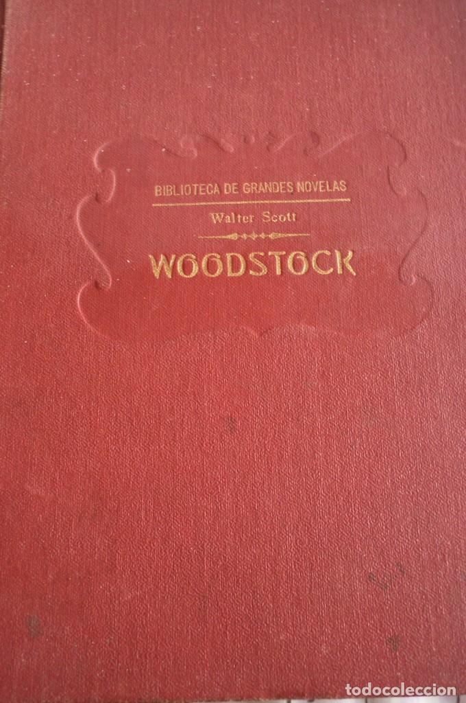 WOODSTOCK. SIR WALTER SCOTT. BIBLIOTECA DE GRANDES NOVELAS (Libros antiguos (hasta 1936), raros y curiosos - Literatura - Narrativa - Novela Histórica)