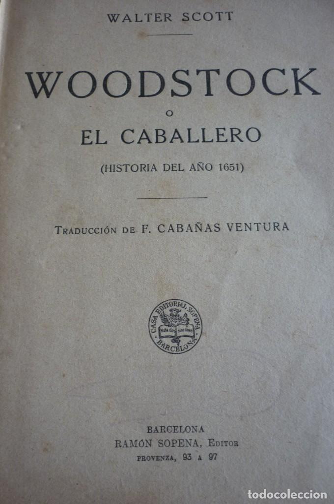 Libros antiguos: WOODSTOCK. SIR WALTER SCOTT. BIBLIOTECA DE GRANDES NOVELAS - Foto 2 - 168373432