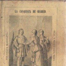 Libros antiguos: E. FEIJÓO Y DE MENDOZA . LA CONQUISTA DE MADRID TOMO II (BIBL MADRILEÑA 1873). Lote 168746696
