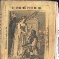Libros antiguos: ESTEBAN HERNÁNDEZ Y FERNÁNDEZ . LA DAMA DEL PEINE DE ORO (BIBL MADRILEÑA 1873). Lote 168746996