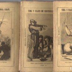 Libros antiguos: RAMON ORTEGA Y FRÍAS . VIDA Y VIAJES DE CRISTÓBAL COLÓN - TRES TOMOS (BIBL MADRILEÑA 1874). Lote 168747548