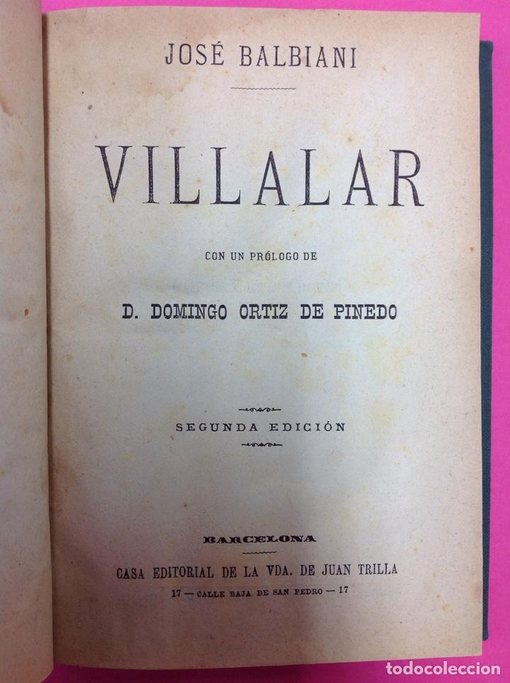 VILLALAR - JOSÉ BALBIANI - SEGUNDA EDICIÓN - BARCELONA (Libros antiguos (hasta 1936), raros y curiosos - Literatura - Narrativa - Novela Histórica)