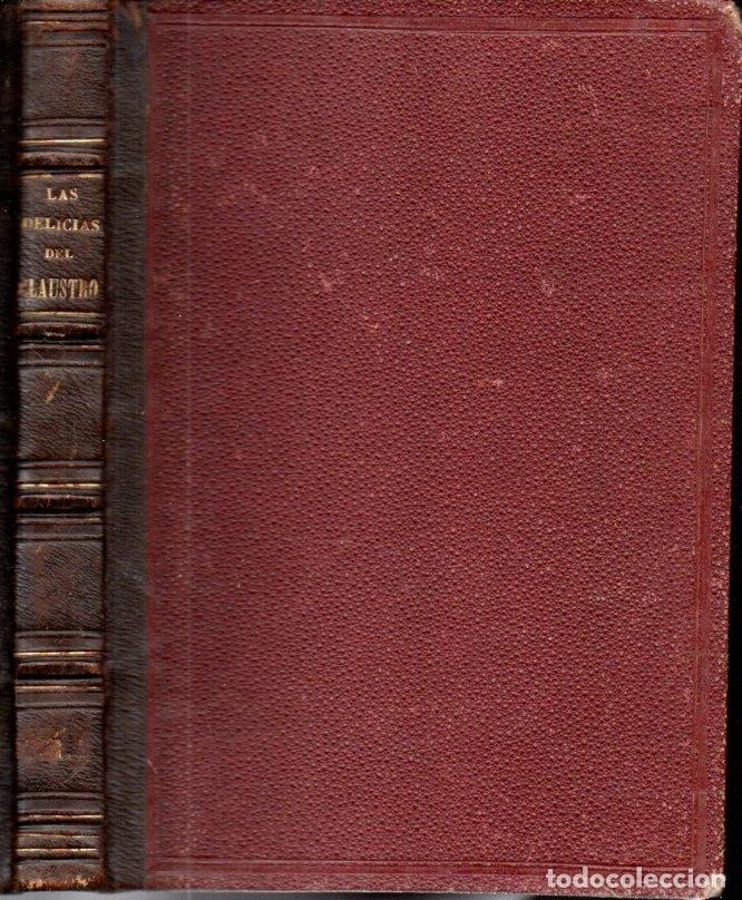 FERNADO PATXOT : LAS DELICIAS DEL CLAUSTRO (TASSO, 1875) (Libros antiguos (hasta 1936), raros y curiosos - Literatura - Narrativa - Novela Histórica)