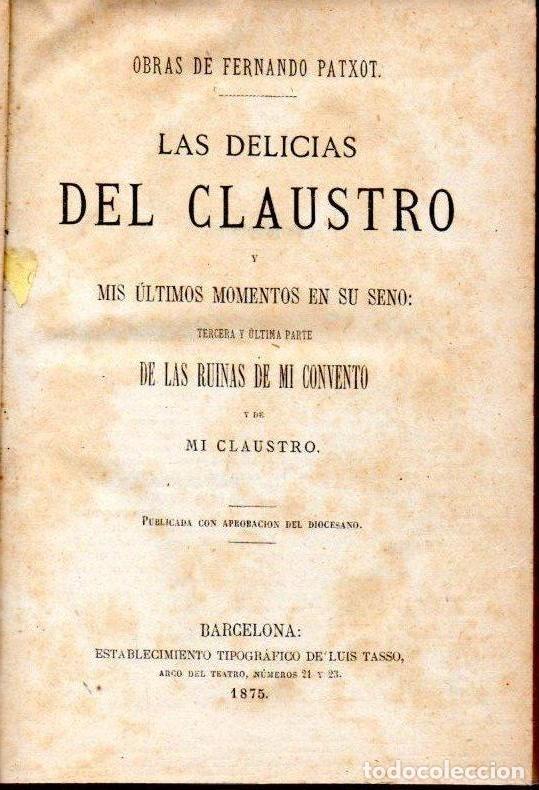 Libros antiguos: FERNADO PATXOT : LAS DELICIAS DEL CLAUSTRO (TASSO, 1875) - Foto 2 - 170206568