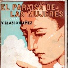 Libros antiguos: BLASCO IBÁÑEZ : EL PARAÍSO DE LAS MUJERES (PROMETEO, 1922). Lote 171200789