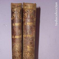 Libros antiguos: EL MARTIR DEL GOLGOTA POR ENRIQUE PEREZ ESCRICH , 2 TOMOS, MADRID, 1871 . Lote 171587140
