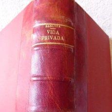 Libros antiguos: VIDA PRIVADA. JOSEP MARIA DE SAGARRA. LLIBRERIA CATALONIA. 1ª EDICIÓ. ANY 1932. EN TELA I PELL. Lote 171611587