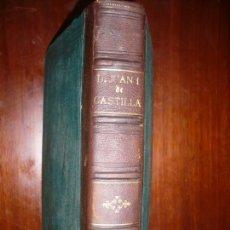 Libros antiguos: D.JUAN I DE CASTILLA O LAS DOS CORONAS JOSE RIBOT Y FONTSERE 1852 MADRID . Lote 171640760