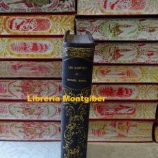 Libros antiguos: LOS MARTIRES DE BUENOS AIRES O EL VERDUGO DE SU REPUBLICA. AUTOR : MARIA NIEVES, MANUEL . Lote 171654627