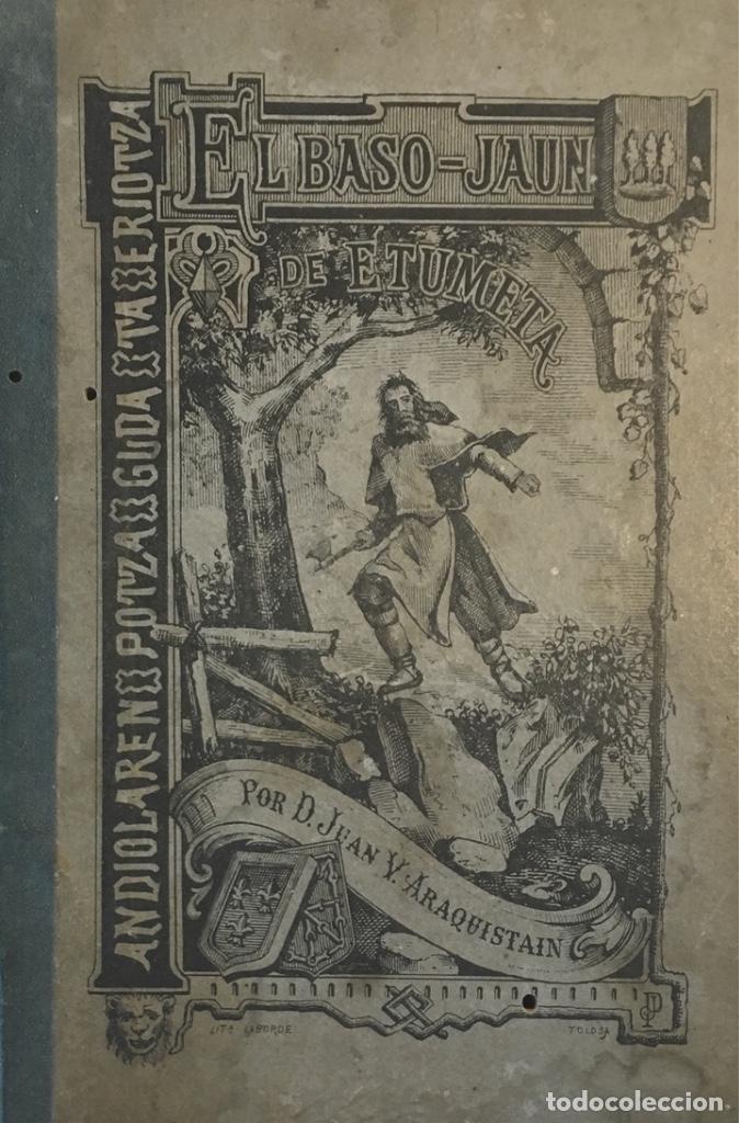 EL BASO-JAUN DE ETUMETA. JUAN V. ARAQUISTAIN. (1882). (Libros antiguos (hasta 1936), raros y curiosos - Literatura - Narrativa - Novela Histórica)