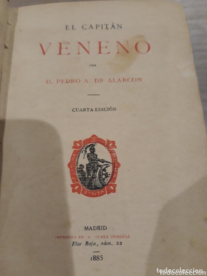 Libros antiguos: EL CAPITAN VENENO AÑO 1885 - Foto 4 - 172375015