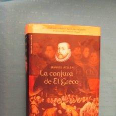 Libros antiguos: LA CONJURA DE EL GRECO . Lote 173042795