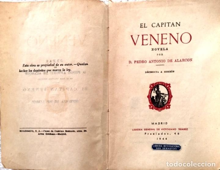 EL CAPITÁN VENENO DE DON PEDRO A.DE ALARCÓN 1944 (Libros antiguos (hasta 1936), raros y curiosos - Literatura - Narrativa - Novela Histórica)