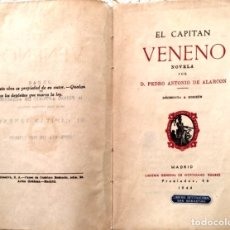 Libros antiguos: EL CAPITÁN VENENO DE DON PEDRO A.DE ALARCÓN 1944. Lote 173666397