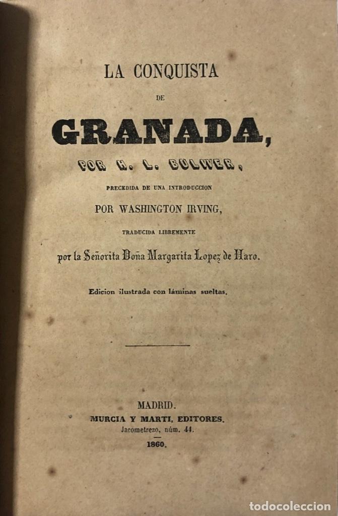 Libros antiguos: LA CONQUISTA DE GRANADA, H.L. BULWER. MADRID, 1860. PAGINAS: 770. - Foto 2 - 173857932