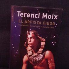 Libros antiguos: TERENCI MOIX. EL ARPISTA CIEGO. PRIMERA EDICIÓN.. Lote 174467037