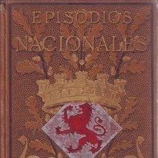 Libros antiguos: PEREZ GALDOS: EL EQUIPAJE DEL REY JOSE. MEMORIAS DE UN CORTESANO DE 1815. EPISODIOS NACIONALES VI . Lote 175715427