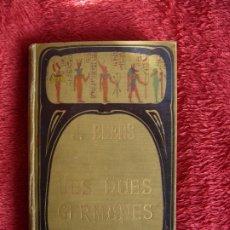 Livres anciens: LES DUES GERMANES. J.EBERS CASA EDITORIAL D'EN OCTAVI VIADER 1907. Lote 176206702