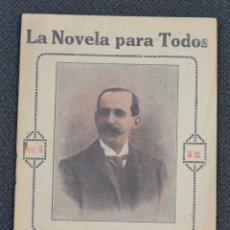 Libros antiguos: LA NOVELA PARA TODOS - PEPITORIA - MADRID 18 MAYO 1916 - Nº IX. Lote 177597685