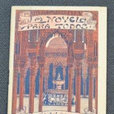 Libros antiguos: LA NOVELA PARA TODOS - HISTORIA DEL ABENCERRAJE Y LA HERMOSA TARIFA - MADRID 25 MAYO 1916 - Nº X. Lote 177597977