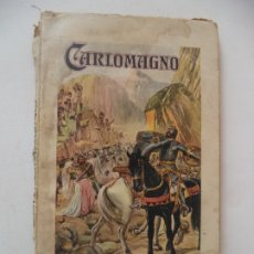 Livres anciens: CARLOMAGNO P.AZAR Y AZPE RAMON SOPENA. Lote 178099518