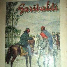 Libros antiguos: GARIBALDI J ZAMACOIS RAMON SOPENA EDITORES 159 PAGINAS. Lote 178101602