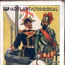 Libros antiguos: M. R. BLANCO BELMONTE : LOS ADELANTADOS DEL IDEAL (BIBL. PATRIA, C. 1920) AÚN SIN DESBARBAR. Lote 178120698