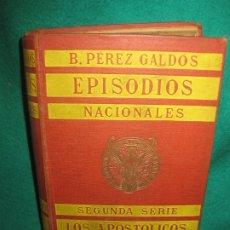Libros antiguos: B. PEREZ GALDOS. LOS APOSTOLICOS. EPISODIOS NACIONALES 3ª SERIE. PERLADO PAEZ Y CIA.1906.. Lote 178265651