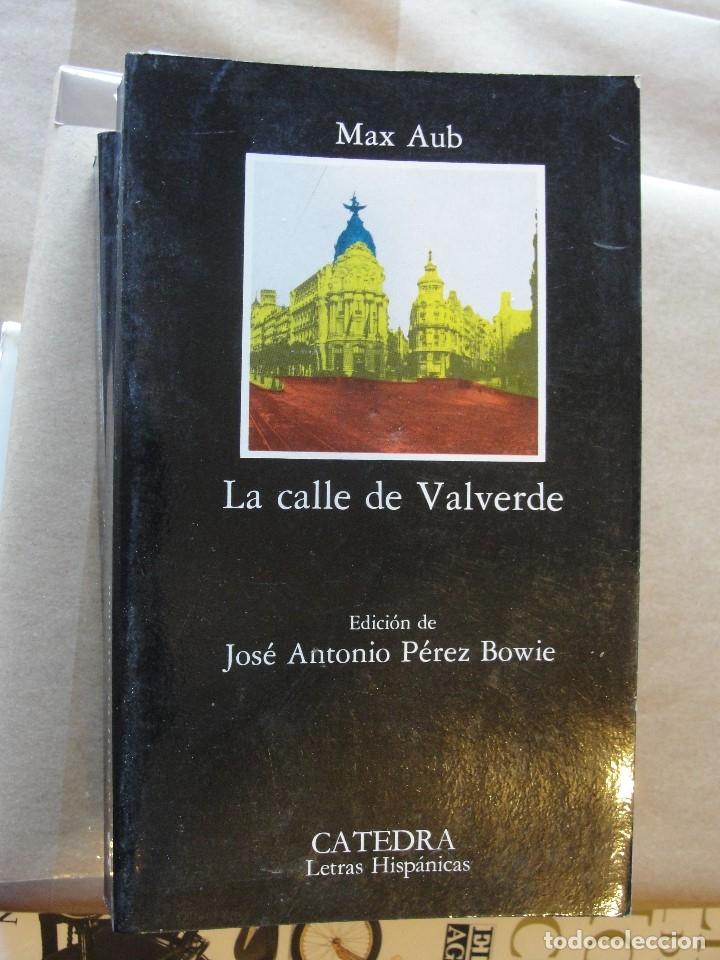 MAX AUB / LA CALLE DE VALVERDE - PRIMO DE RIVERA - STOCK DE LIBRERIA - ENVIO GRATIS (Libros antiguos (hasta 1936), raros y curiosos - Literatura - Narrativa - Novela Histórica)