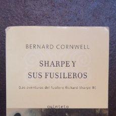 Libros antiguos: BERNARD CORNWELL: SHARPE Y SUS FUSILEROS. Lote 178778757