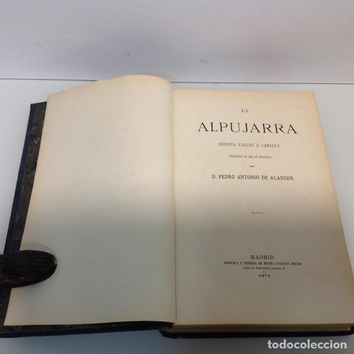LA ALPUJARRA SESENTA LEGUAS A CABALLO PEDRO ANTONIO DE ALARCON 187 (Libros antiguos (hasta 1936), raros y curiosos - Literatura - Narrativa - Novela Histórica)