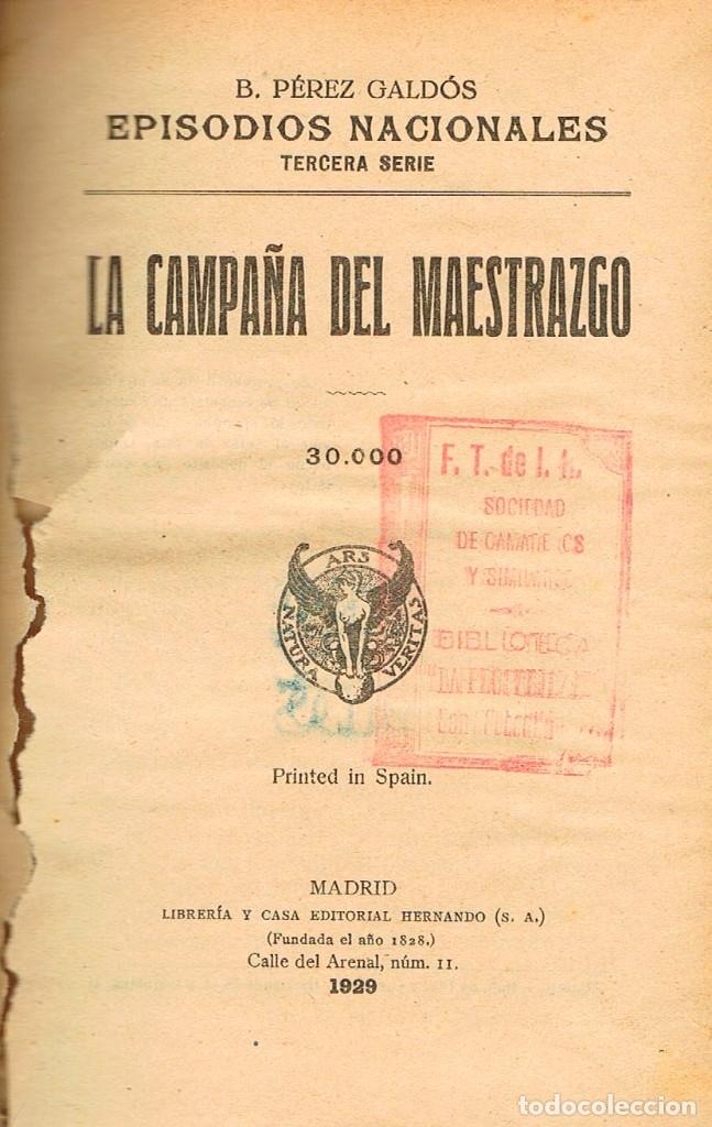 Libros antiguos: Benito Perez Galdos, Episodios Nacionales: La campaña del Maestrrazgo y La estafeta romantica (1929) - Foto 2 - 179018703