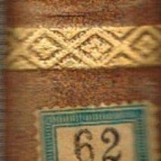 Libros antiguos: BENITO PEREZ GALDOS, EPISODIOS NACIONALES: 7 DE JULIO Y LOS 100.000 HIJOS DE SAN LUIS (1923). Lote 179019281