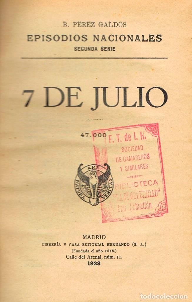 Libros antiguos: Benito Perez Galdos, Episodios Nacionales: 7 de julio y Los 100.000 hijos de San Luis (1923) - Foto 2 - 179019281