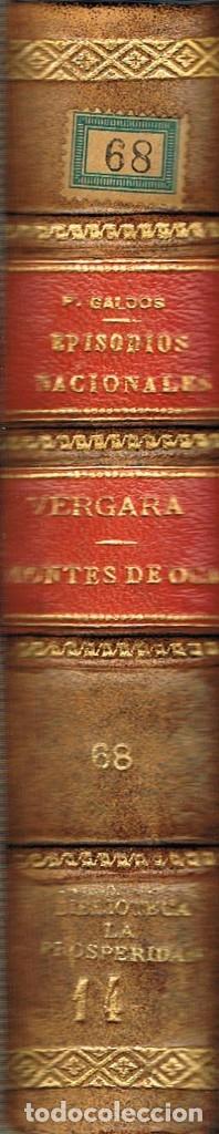 BENITO PEREZ GALDOS, EPISODIOS NACIONALES: VERGARA Y MONTES DE OCA (1929) (Libros antiguos (hasta 1936), raros y curiosos - Literatura - Narrativa - Novela Histórica)