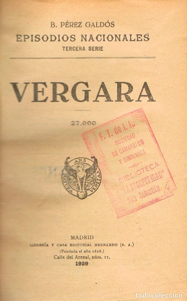 Libros antiguos: Benito Perez Galdos, Episodios Nacionales: Vergara y Montes de Oca (1929) - Foto 2 - 179019358
