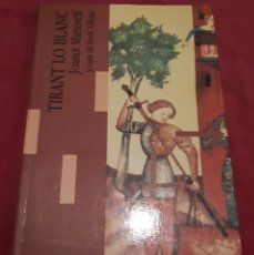 Libros antiguos: TIRANT LO BLANC – JOANOT MARTORELL. Lote 179070607