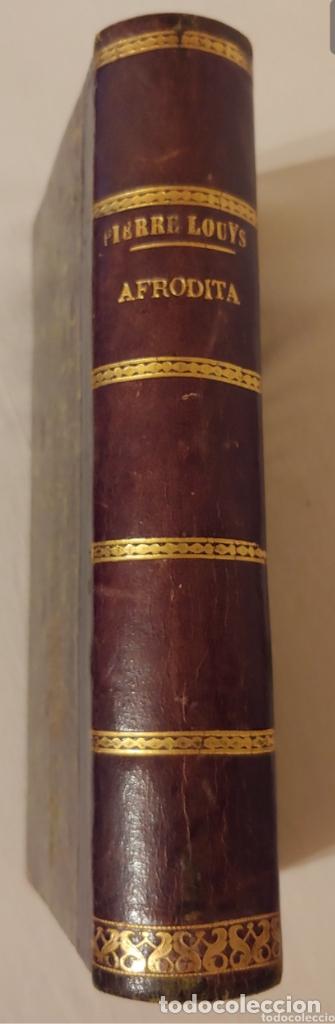 (1898) AFRODITA- PIERRE LOUYS COSTUMBRES ANTIGUAS. ILUSTRACIONES A- CALBET (Libros antiguos (hasta 1936), raros y curiosos - Literatura - Narrativa - Novela Histórica)