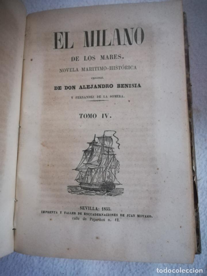 Libros antiguos: EL MILANO DE LOS MARES. ALEJANDRO BENISIA. 4 TOMOS EN 2 VOLUMENES. 1855. SEVILLA. VER GRABADOS. LEER - Foto 6 - 181863553
