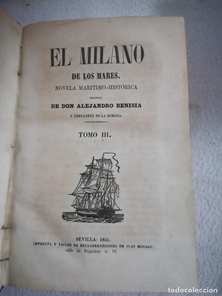 Libros antiguos: EL MILANO DE LOS MARES. ALEJANDRO BENISIA. 4 TOMOS EN 2 VOLUMENES. 1855. SEVILLA. VER GRABADOS. LEER - Foto 7 - 181863553