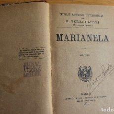 Libros antiguos: MARIANELA B. PEREZ GALDOS MADRID 1919. Lote 181977867