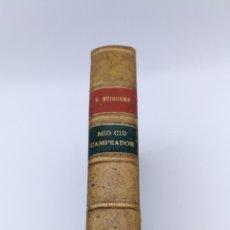 Libros antiguos: MÍO CID CAMPEADOR POR VICENTE HUIDOBRO 1929. Lote 182067458