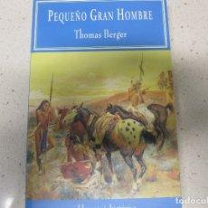 Libros antiguos: PEQUEÑO GRAN HOMBRE THOMAS BERGER VALDEMAR HISTORICA. Lote 182112982