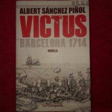 Libros antiguos: VICTUS BARCELONA 1714 LIBRO NOVELA EN CASTELLANO. Lote 185340047
