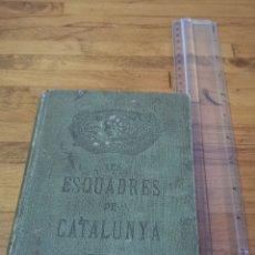 Libros antiguos: LIBRO HISTÒRIA DE LES ESQUADRES DE CATALUNYA DE 1921, DE JOSEP ORTEGA ESPINÓS. IMPREMTA RÀFOLS. Lote 186041961