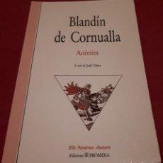 Libros antiguos: BLANDÍN DE CORNUALLA – ANÒNIM. Lote 186075803
