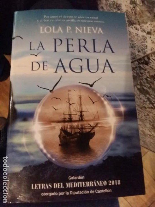 LA PERLA DE AGUA. LOLA P. NIEVA. (Libros antiguos (hasta 1936), raros y curiosos - Literatura - Narrativa - Novela Histórica)