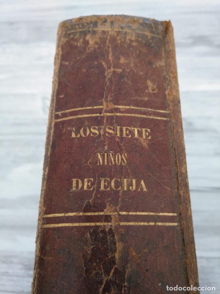 Libros antiguos: LOS SIETE NIÑOS DE ÉCIJA (1863) - ILUSTRADO CON 17 LÁMINAS - Foto 2 - 186153163